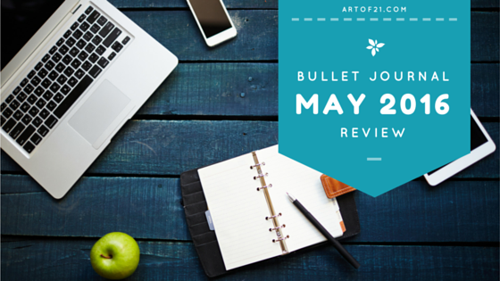 Bullet Journal May Review